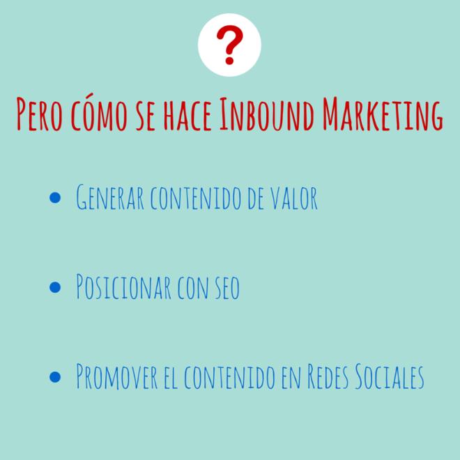 ¿cómo se hace Inbound Marketing?